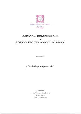 Zadávací dokumentaci. - Savoy Westend Hotel