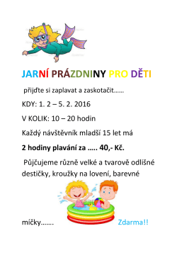 Jarní prázdniny pro děti od 1.2