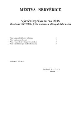 Výroční zpráva za rok 2015 dle zákona 106/1999 Sb