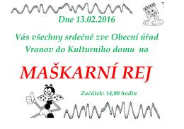 Vás všechny srdečně zve Obecní úřad Vranov do Kulturního domu