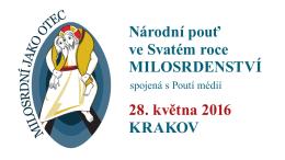 Národní pouť ve Svatém roce MILOSRDENSTVÍ 28. května 2016
