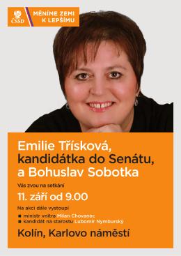 Emilie Třísková, kandidátka do Senátu, a Bohuslav Sobotka