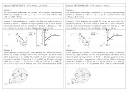 Egzamin MECHANIKA II - MTR. Grupa C, termin 1. Zadanie 1. Dla
