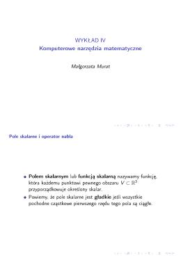WYKŁAD IV - Komputerowe narzedzia matematyczne