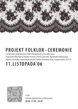 PROJEKT FOLKLOR - CEREMONIE 11.LISTOPADA`06