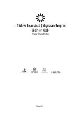 I. Türkiye Lisansüstü Çalışmalar Kongresi Bildiriler Kitabı