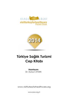Türkiye Sağlık Turizmi Cep Kitabı - Uluslararası Hasta Hizmetleri