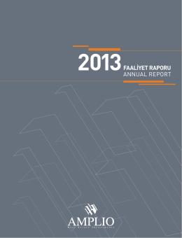 2013FAALİYET RAPORU ANNUAL REPORT