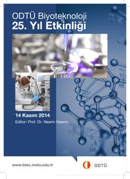 ODTÜ Biyoteknoloji 25. Yıl Etkinlik Kitabı - Biotechnology