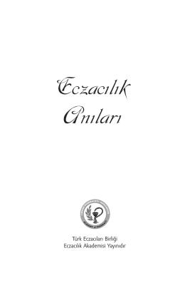 Eczacılık Anıları - türk eczacıları birliği