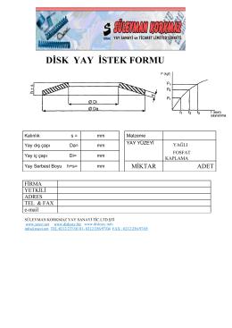 Disk Yay Sipariş Formu - Süleyman Korkmaz Yay Sanayi