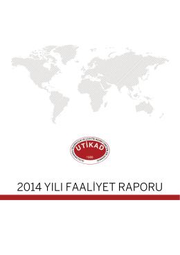 utikad faaliyet raporu 2014 - Uluslararası Taşımacılık ve Lojistik