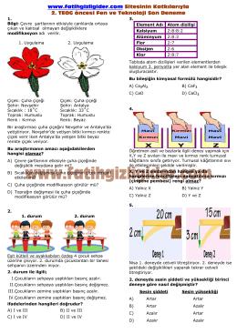 www.fatihgizligider.com Sitesinin Katkılarıyla 2. TEOG öncesi Fen ve