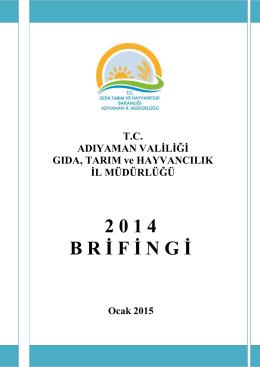 Brifing - Adıyaman İl Gıda Tarım ve Hayvancılık Müdürlüğü