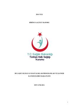 Kanser Daire Başkanlığı 2014 Birim Faaliyet Raporu