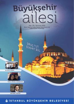 Sayı: 38 • Temmuz 2014 - İstanbul Büyükşehir Belediyesi