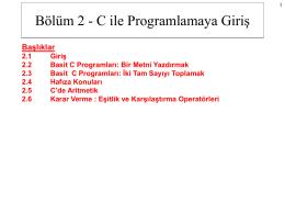 Bölüm 2 - C ile Programlamaya Giriş