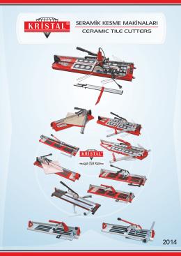 Seramik Kesme Makinası - Kristal Cutting Tools Ltd.