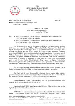 Müdürlüğümüzün konu ile ilgili 21/01/2015 tarih ve 679558 sayılı