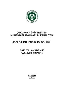 Jeoloji Mühendisliği Bölümü 2013 Yılı Akademik faaliyet raporu
