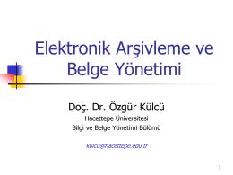 Elektronik Arşivleme ve Belge Yönetimi