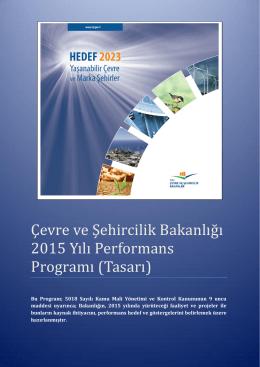 Çevre ve Şehircilik Bakanlığı 2015 Yılı Performans Programı