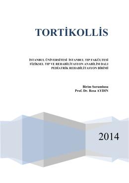 2014 TORTİKOLLİS - İstanbul Üniversitesi › İstanbul Tıp Fakultesi
