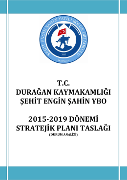 T.C. DURAĞAN KAYMAKAMLIĞI ŞEHİT ENGİN ŞAHİN YBO 2015