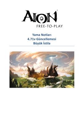 Yama Notları 4.71v Güncellemesi Büyük İstila - AION Free-to-Play