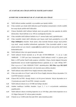 AĞ ANAHTARLAMA CİHAZI (SWİTCH) TEKNİK ŞARTNAMESİ 48