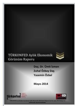TURKONFED Aylik Ekonomik Gorunum Raporu Mayis