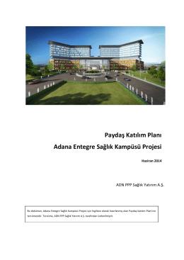 Paydaş Katılım Planı Adana Entegre Sağlık Kampüsü Projesi Public