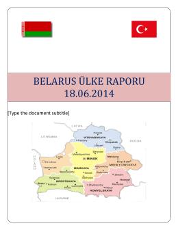 belarus ülke raporu 18.06.2014 - Bursa Ticaret ve Sanayi Odası