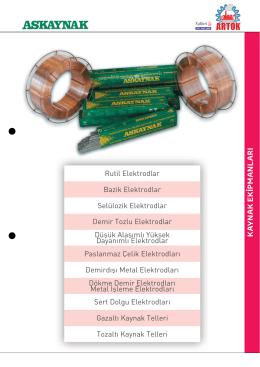 K A YN AK EKİPMANL ARI Rutil Elektrodlar Bazik Elektrodlar
