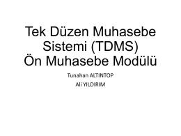 Tek Düzen Muhasebe Sistemi (TDMS) Ön Muhasebe Modülü