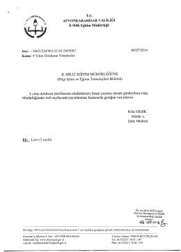 Müdürlüğümüzün konu ile ilgili 04/07/2014 tarih ve 2805082 sayılı