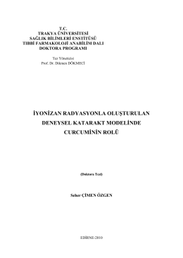 iyonizan radyasyonla oluşturulan deneysel katarakt modelinde