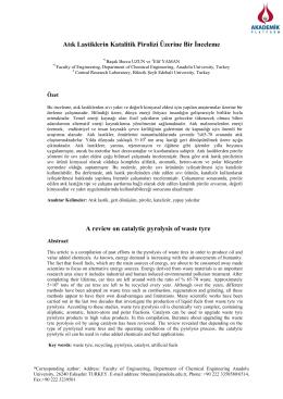 Atık Lastiklerin Katalitik Pirolizi Üzerine Bir İnceleme A