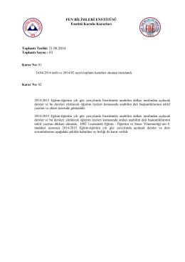 2014-2015 Eğitim-Öğretim Yılı Güz Yarıyılında Enstitümüz Anabilim