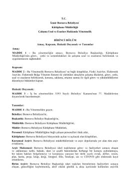 TC İzmir Bornova Belediyesi Kütüphane Müdürlüğü Çalışma Usul ve