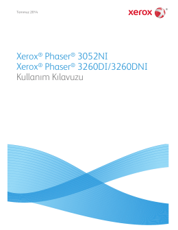 Xerox® Phaser® 3052NI Xerox® Phaser® 3260DI/3260DNI