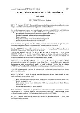 EN 81-77 SĐSMĐK DURUMLARA TÂBĐ ASANSÖRLER