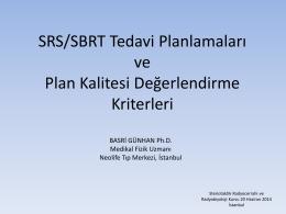 SRSSBRT Tedavi Planlamaları ve Plan Kalitesi Değerlendirme
