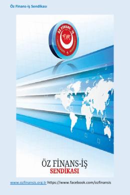 Öz Finans-iş Sendikası www.ozfinansis.org.tr https://www.facebook