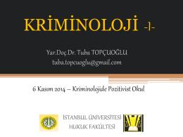 Kriminoloji-I Dersi 1-6 Kasım 2014 Tarihli Ders Notları