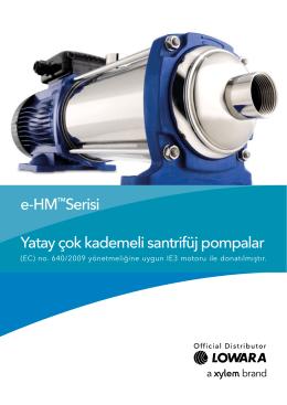e-HM™Serisi Yatay çok kademeli santrifüj pompalar