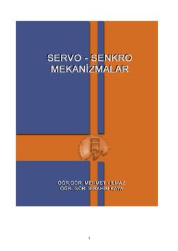 1 SERVO – SENKRO MEKANİZMALAR Yılmaz, Kaya