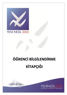 Öğrenci Bilgilendirme - Özel Yeni Nesil 2000 Okulları, Etiler