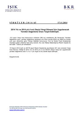 2014 yılı ve 2014 yılı 4 ncü geçici vergi dönemi için uygulanacak