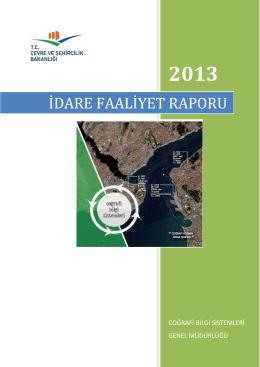 2013 Yılı İdare Faaliyet Raporu Yayınlanmıştır